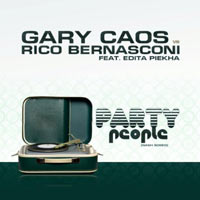 Gary Caos vs. Rico Bernasconi feat. Edita Piekha - Party People